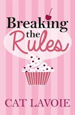 Breaking the Rules af Cat Lavoie