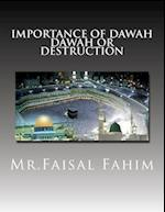 Importance of Dawah Dawah or Destruction
