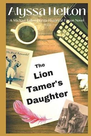 Bog, paperback The Lion Tamer's Daughter af Alyssa Helton