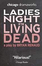 Ladies Night of the Living Dead