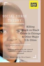 Social Surge Theory