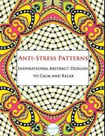 Anti-Stress Patterns Inspirational Abstract Designs to Calm and Relax af Artson Media