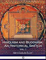 Hinduism and Buddhism, an Historical Sketch, Vol. 1