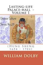 Lasting-Life Palace-Hall (Hung Sheng 1654-1704) af William Dolby