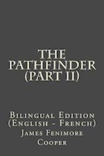 The Pathfinder (Part II)