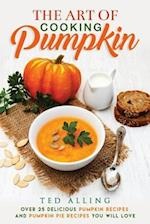 The Art of Cooking Pumpkin