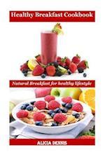 Healthy Breakfast Cookbook