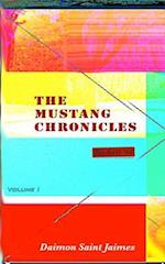 The Mustang Chronicles, Volume 1