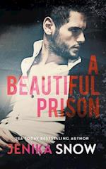 A Beautiful Prison