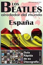 Los Beatles - Espana - Guia Rapida de Su Discografia
