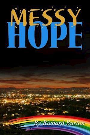 Bog, paperback Messy Hope af Richard Burton