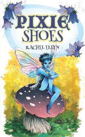 Bog, paperback Pixie Shoes af Rachel Ellyn