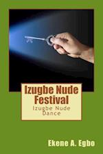 Izugbe Nude Festival