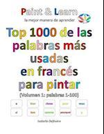 Top 1000 de Las Palabras Mas Usadas En Frances (Volumen 1 Palabras 1-100)