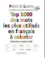 Top 1000 Des Mots Les Plus Utilises En Francais (Volume 1