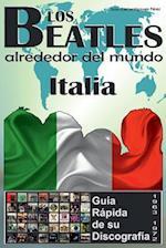 Los Beatles - Italia - Guia Rapida de Su Discografia