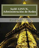 Suse Linux. Administracion de Redes