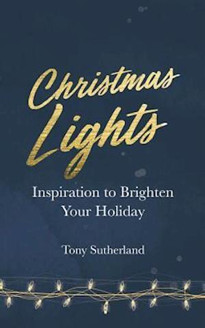 Bog, paperback Christmas Lights af Tony Sutherland