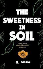 The Sweetness in Soil
