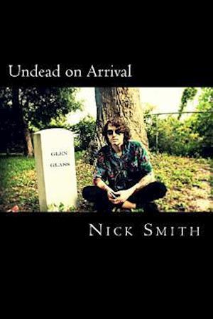 Bog, paperback Undead on Arrival af Nick Smith