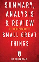 Summary, Analysis & Review of Jodi Picoult's Small Great Things by Instaread