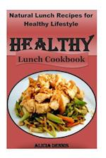 Healthy Lunch Cookbook