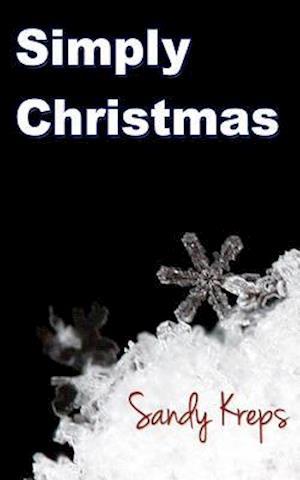 Bog, paperback Simply Christmas af Sandy Kreps