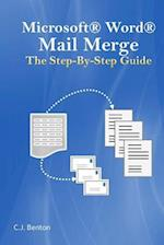 Microsoft Word Mail Merge the Step-By-Step Guide