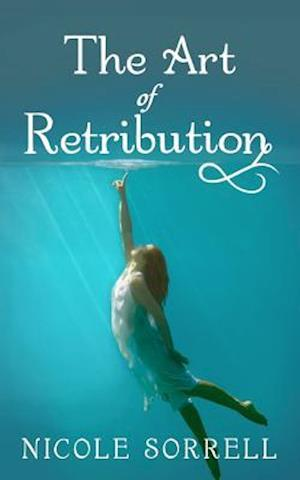 Bog, paperback The Art of Retribution af Nicole Sorrell