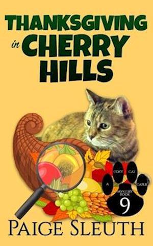 Bog, paperback Thanksgiving in Cherry Hills af Paige Sleuth