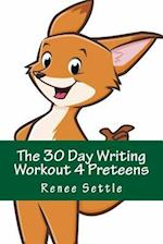 The 30 Day Writing Workout 4 Preteens Green