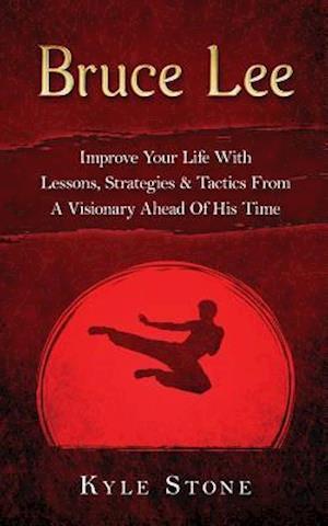 Bog, paperback Bruce Lee af Kyle Stone