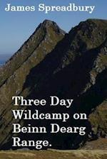 Three Day Wildcamp on Beinn Dearg Range.