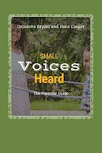Small Voices Heard- The Parental Guide