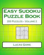Easy Sudoku Puzzle Book Volume 2