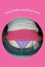Aunt Esther and Her Lover af Delilah Levin
