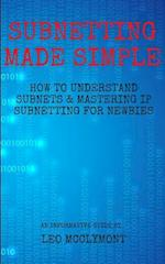 Subnetting Made Simple