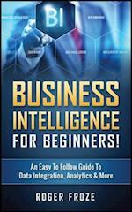 Business Intelligence for Beginners!