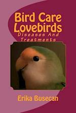 Bird Care - Lovebirds