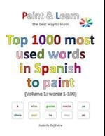 Top 1000 Most Used Words in Spanish to Paint (Volume 1