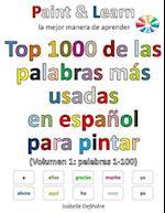Top 1000 de Las Palabras Mas Usadas En Espanol (Volumen 1