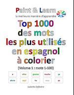 Top 1000 Des Mots Les Plus Utilises En Espagnol (Volume 1
