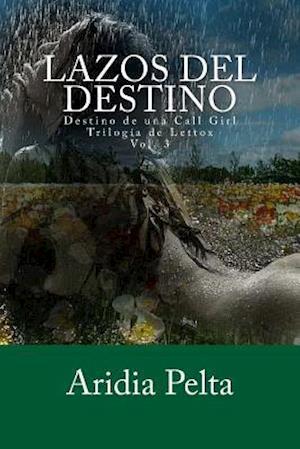 Bog, paperback Lazos del Destino af Aridia Pelta