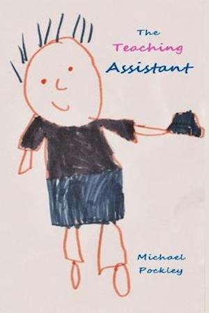 Bog, paperback The Teaching Assistant af Michael Pockley