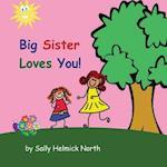 Big Sister Loves You! (Girl Version)