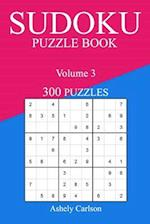 Sudoku 300 Easy Puzzle Book af Ashely Carlson