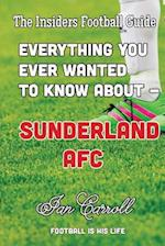 Everything You Ever Wanted to Know about - Sunderland Afc