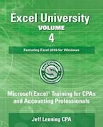 Excel University Volume 4 - Featuring Excel 2016 for Windows