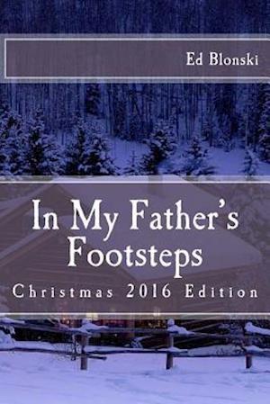 Bog, paperback In My Father's Footsteps af Rev Ed Blonski Sr
