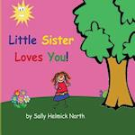 Little Sister Loves You!